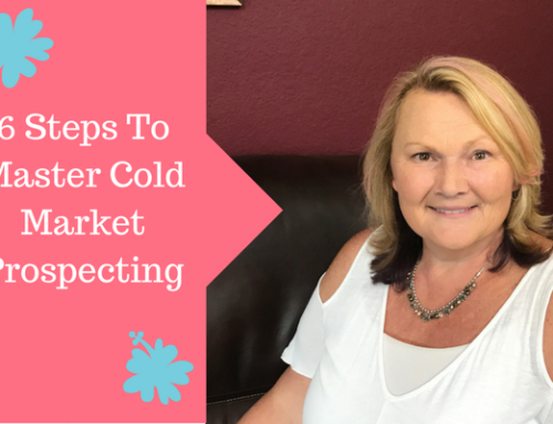 Cold Market Prospecting: 6 Steps To Be Successful