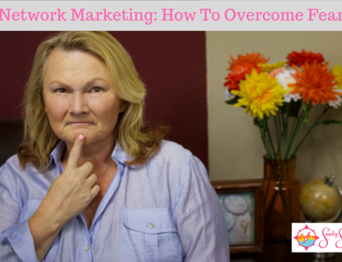 Network Marketing: How To Overcome Fear
